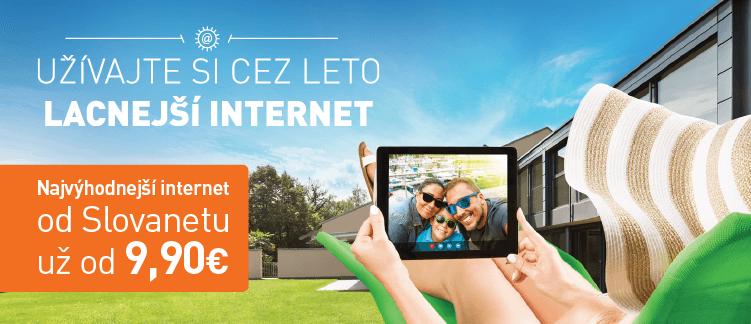 Užívajte si cez leto lacnejší internet - Najvýhodnejší internet odSlovanetu už od9,90