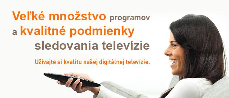 Veľké množstvo programov akvalitné podmienky sledovania televízie
